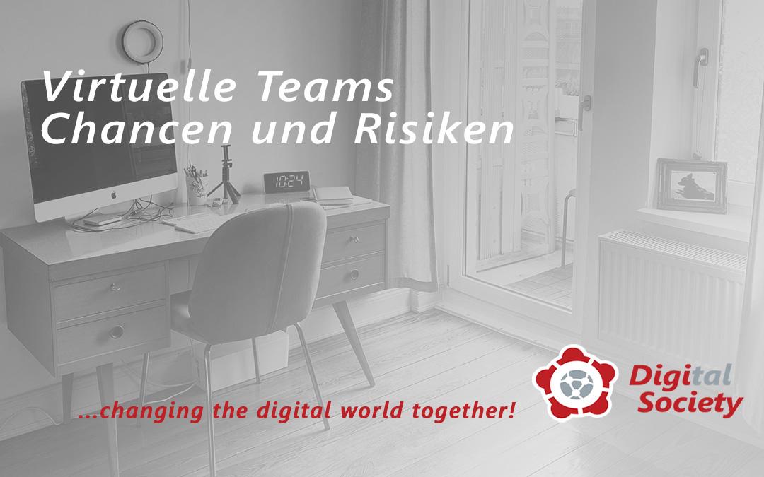 Virtuelle Teams, Chancen und Risiken